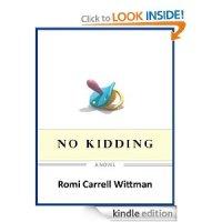 No Kidding, a novel
